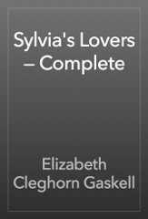Sylvia's Lovers — Complete