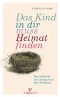 Stefanie Stahl - Das Kind in dir muss Heimat finden artwork