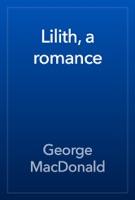 Lilith, a romance