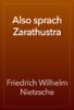 Friedrich Wilhelm Nietzsche - Also sprach Zarathustra 앨범 사진