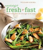 Williams-Sonoma: Weeknight Fresh & Fast