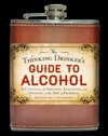 The Thinking Drinkers Guide To Alcohol