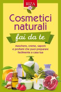 Cosmetici naturali dai fa te Copertina del libro