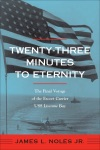 Twenty-Three Minutes To Eternity