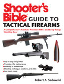 Shooter's Bible Guide to Tactical Firearms