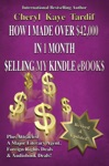 How I Made Over 42000 In 1 Month Selling My Kindle EBooks