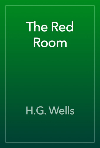 H.G. Wells - The Red Room