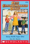 The Baby-Sitters Club 94 Stacey McGill Super Sitter