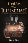 Inside The Illuminati Evidence Objectives And Methods Of Operation
