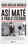 As Mat A Pablo Escobar
