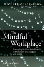 The Mindful Workplace