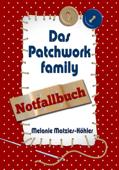 Das Patchworkfamily Notfallbuch