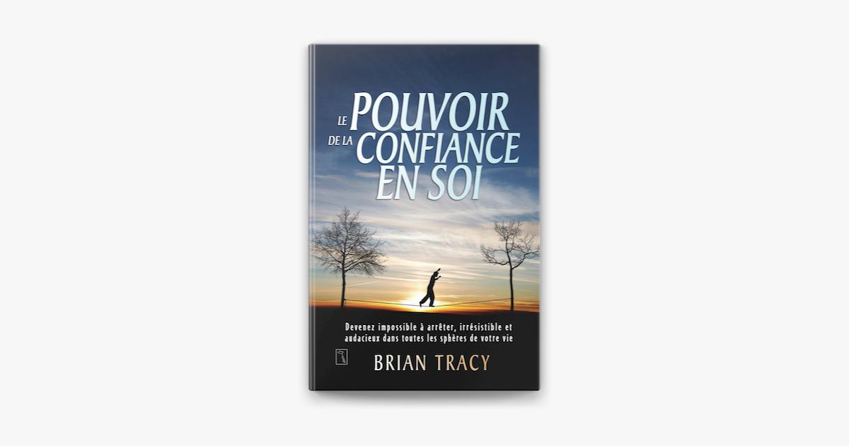 Le Pouvoir De La Confiance En Soi On Apple Books