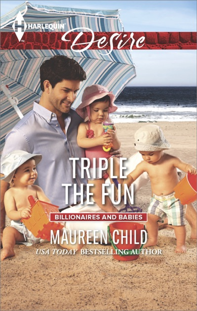 Triple The Fun By Maureen Child On Apple Books