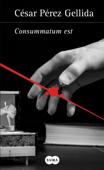 Consummatum est (Versos, canciones y trocitos de carne 3) Book Cover