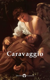 DELPHI COMPLETE WORKS OF CARAVAGGIO
