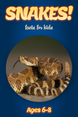 Facts About Snakes For Kids 6-8