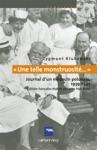 Une Telle Monstruosit Journal Dun Mdecin Polonais 1933-1947