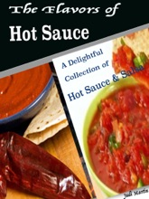 The Flavors of Hot Sauce