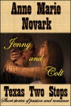Jenny and Colt (Texas Two Step Short Story)