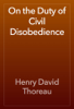 Henry David Thoreau - On the Duty of Civil Disobedience artwork