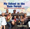 My School In The Rain Forest