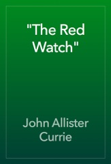 """""""The Red Watch"""""""