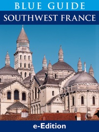 BLUE GUIDE SOUTHWEST FRANCE