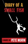 Diary Of A Small Fish