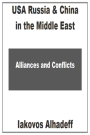 USA Russia & China in the Middle East: Alliances & Conflicts