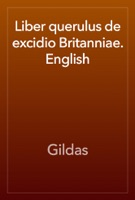 Liber querulus de excidio Britanniae. English