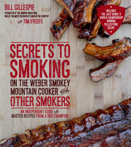 Secrets to Smoking on the Weber Smokey Mountain Cooker and Other Smokers ebook
