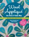 Wool Appliqu The Piece O Cake Way
