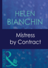 Helen Bianchin - Mistress By Contract artwork