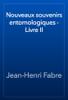 Jean-Henri Fabre - Nouveaux souvenirs entomologiques - Livre II artwork