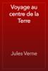 Jules Verne - Voyage au centre de la Terre artwork