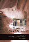 Ghosts Of New Orleans