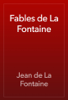 Jean de La Fontaine - Fables de La Fontaine artwork