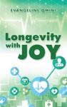Longevity With Joy