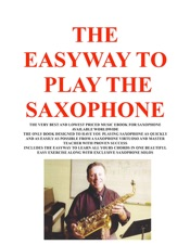 THE EASYWAY TO PLAY SAXOPHONE