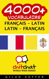 4000+ Français - Latin Latin - Français Vocabulaire