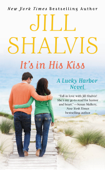 Download and Read Online It's in His Kiss