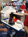 Mr Gs Grades Lego Trek