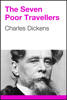 Charles Dickens - The Seven Poor Travellers artwork
