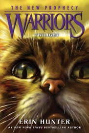Warriors: The New Prophecy #5: Twilight PDF Download