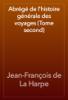 Jean-François de La Harpe - Abrégé de l'histoire générale des voyages (Tome second) artwork
