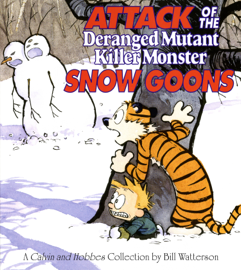 Attack of the Deranged Mutant Killer Monster Snow Goons book