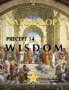 Naturalopy Precept 14 Wisdom