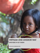 Vietnam und Angkor Wat