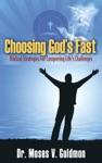 Choosing Gods Fast